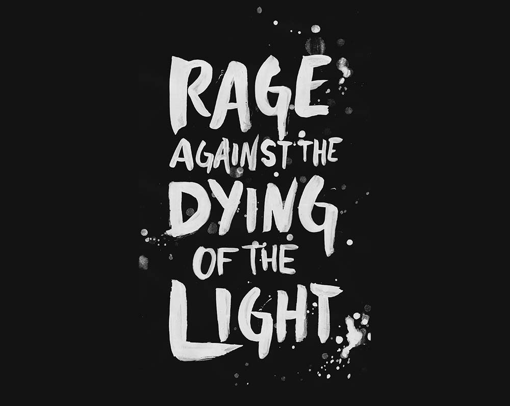 Zitat Quote Dylan Thomas Rage against the dying of the lightBrush Lettering
